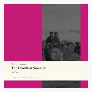 Album Cover for The Deadliest Summer single