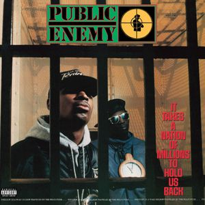 Public Enemy: It Takes a Nation of Millions to Hold Us Back album cover