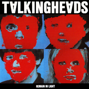 Talking Heads Remain in Light album cover.