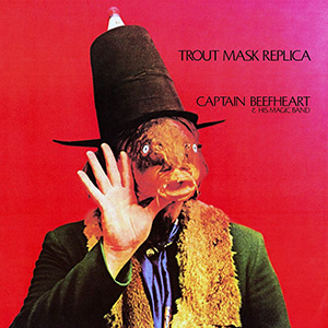 Album cover for Trout Mask Replica